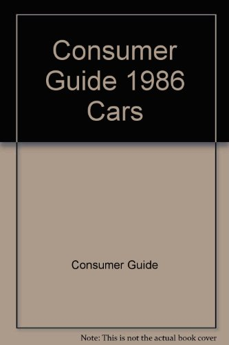 Cars Consumer Guide 1986: Consumer Guide editors