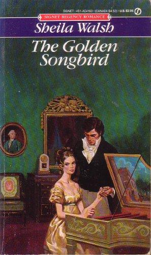 9780451141606: Walsh Sheila : Golden Songbird (Signet)