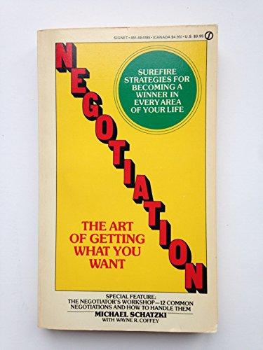 9780451141859: Schatzki & Coffey : Negotiation the Art of Getting... (Signet)
