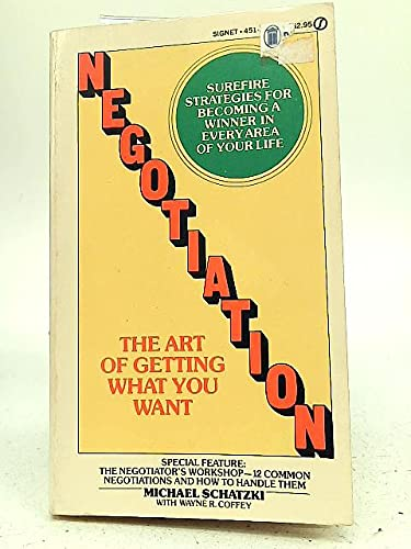 9780451141859: Negotiation: The Art of Getting What You Want (Signet)