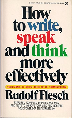 9780451141934: How to Write, Speak, and Think More Effectively (Signet)