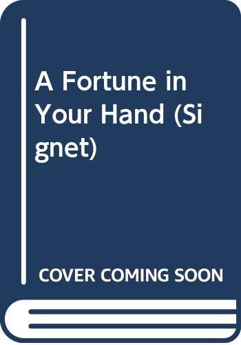 9780451142320: A Fortune in Your Hand (Signet)