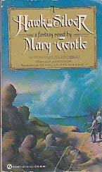 Hawk in Silver: Gentle, Mary