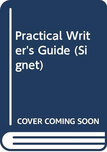 9780451142467: Practical Writer's Guide (Signet)