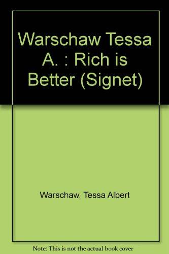 9780451142511: Warschaw Tessa A. : Rich is Better (Signet)