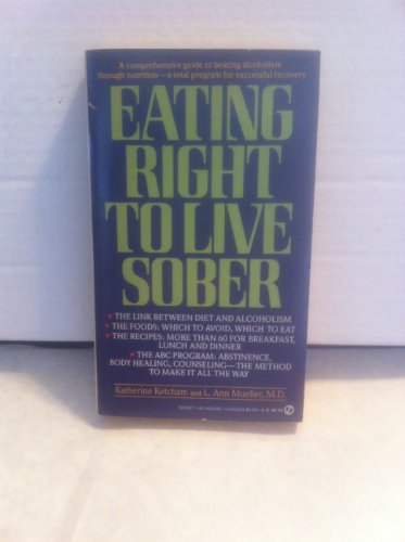 9780451142627: Eating Right to Live Sober (Signet)