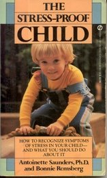 9780451142634: The Stress-Proof Child (Signet)