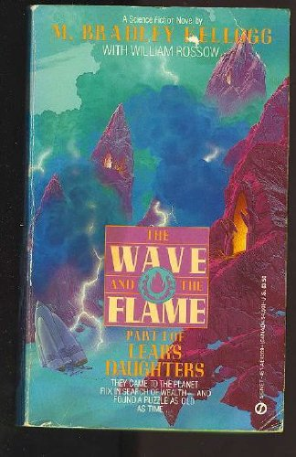 9780451142696: The Wave and the Flame
