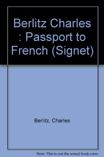 9780451143181: Passport to French (Signet)