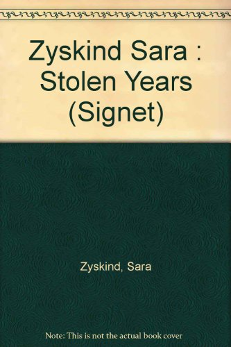 9780451143396: The Stolen Years (Signet)