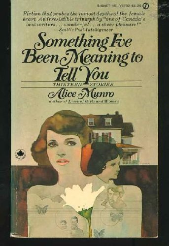 9780451143433: Munro Alice : Something I'Ve Been Meaning to Tell You (Signet)