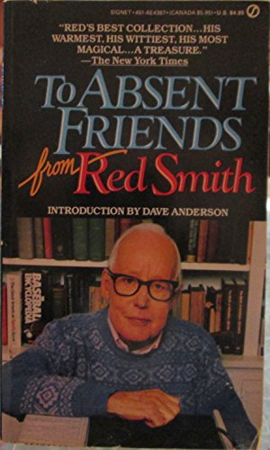 9780451143877: To Absent Friends from Red Smith