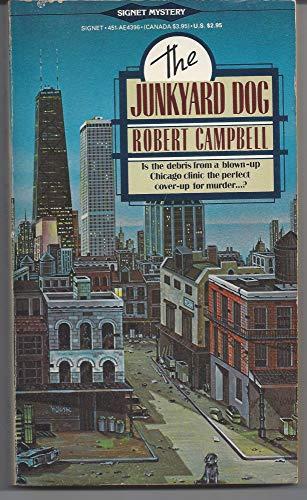 9780451143969: Campbell Robert : Junkyard Dog (Signet)