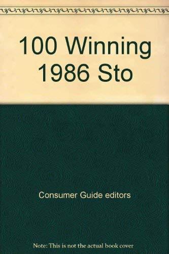100 Winning 1986 Sto: Consumer Guide editors