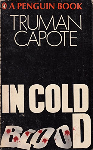 In Cold Blood (Signet) (9780451144591) by Truman Capote