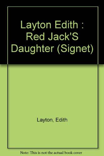 Red Jack's Daughter (Signet): Layton, Edith