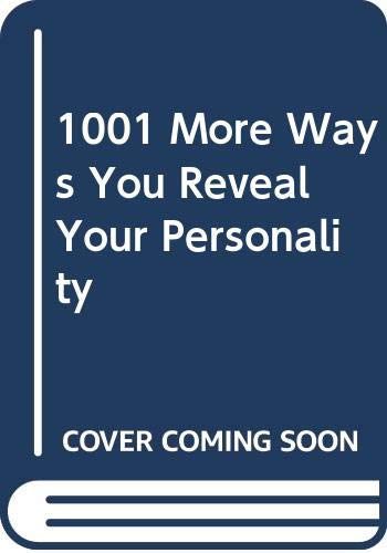 9780451145222: 1001 More Ways to Reveal Your Personality
