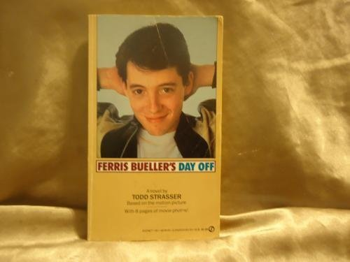 9780451145352: Ferris Bueller's Day Off