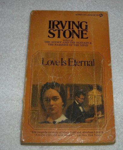 Love Is Eternal (Signet): Stone, Irving