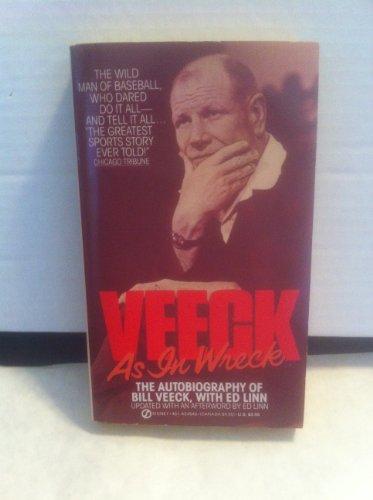 9780451145499: Veeck as in Wreck