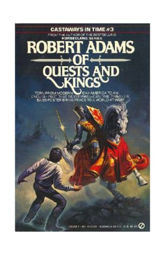 9780451145741: Of Quests and Kings (Castaways in Time 3)