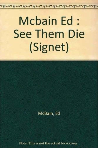 9780451145963: See Them Die (87th Precinct Mystery)