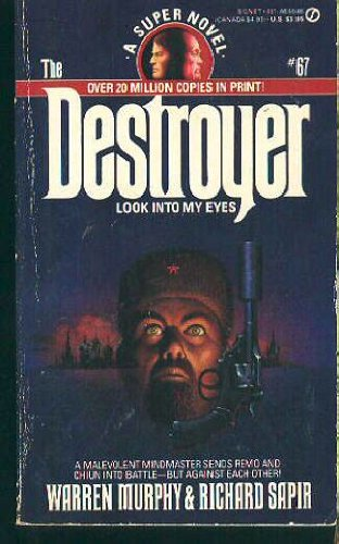 Look into My Eyes (The Destroyer, No. 67) (0451146468) by Murphy, Warren; Sapir, Richard