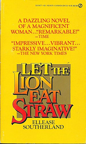 9780451146755: Let the Lion Eat Straw (Signet)