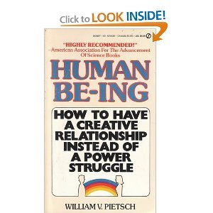 9780451146830: Human Be-ing: How To Have a Creative Relationship Instead of a Power Struggle