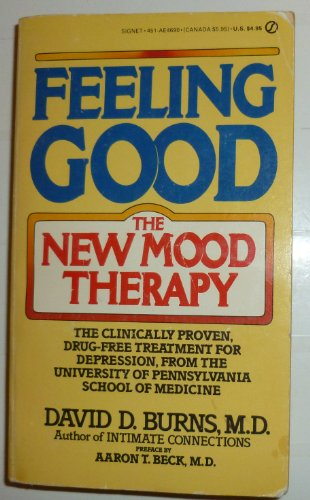 9780451146908: Feeling Good: The New Mood Therapy Edition: