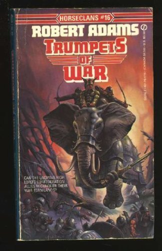 9780451147158: Trumpets of War (Horseclans, No. 16)