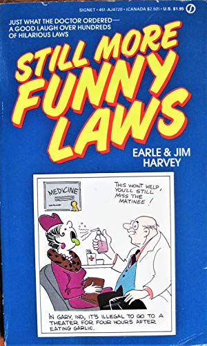 9780451147202: Still More Funny Laws