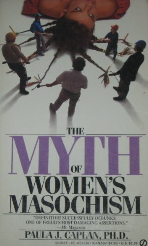 9780451147387: The Myth of Women's Masochism