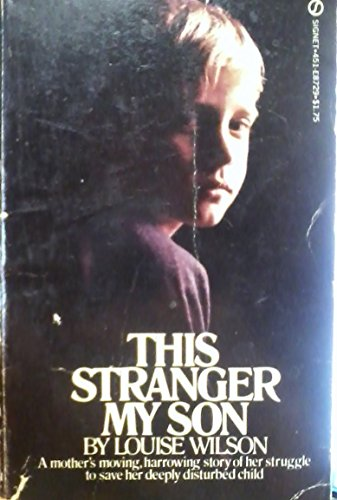This Stranger My Son (Signet): Wilson, Louise