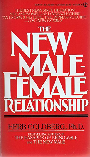 The New Male-Female Relationship (Signet): Goldberg, Herb
