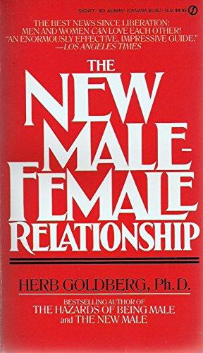 The New Male-Female Relationship (Signet): Goldberg, Herb