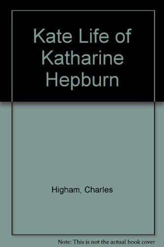 9780451148490: Kate the Life of Katharine Hepburn (New Expanded Edition)
