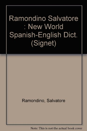 9780451149114: The New World Spanish/English, English/Spanish Dictionary (Signet)