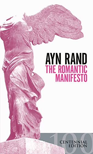 9780451149169: The Romantic Manifesto: A Philosophy of Literature; Revised Edition (Signet Shakespeare)