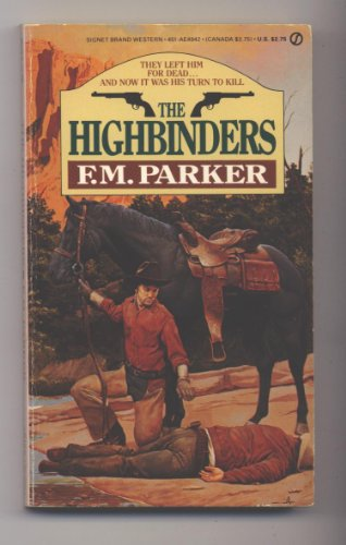9780451149428: The Highbinders (Signet)