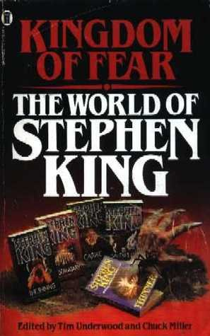 Kingdom of Fear: The World of Stephen: Tim Underwood