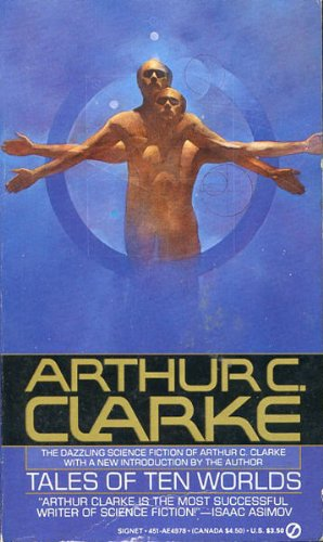 9780451149787: Clarke Arthur C. : Tales of Ten Worlds (Signet)