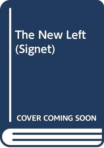 9780451149824: The New Left (Signet)