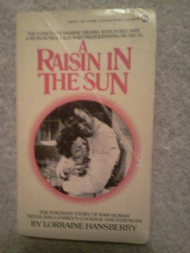 9780451149855: A Raisin in the Sun (Signet)