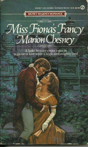 9780451149930: Miss Fiona's Fancy (Signet Regency Romance)