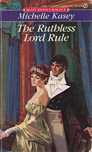 Ruthless Lord Rule: Michelle Kasey, aka Kasey Michaels