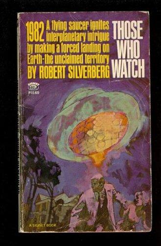 9780451150196: Those Who Watch