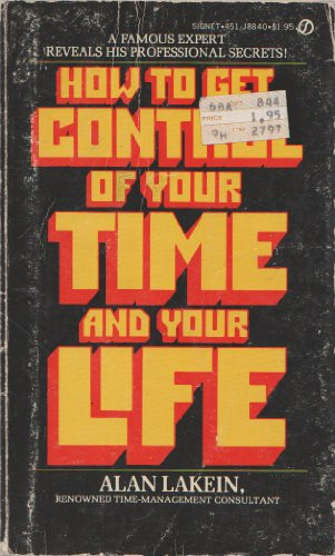 How to Get Control of Your Time: Alan Lakein