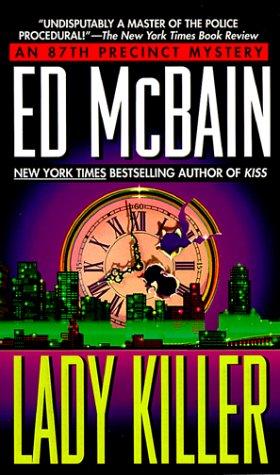 Lady Killer (87th Precinct Mystery): McBain, Ed