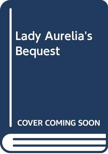 Lady Aurelia's Bequest (0451150929) by Sheila Walsh